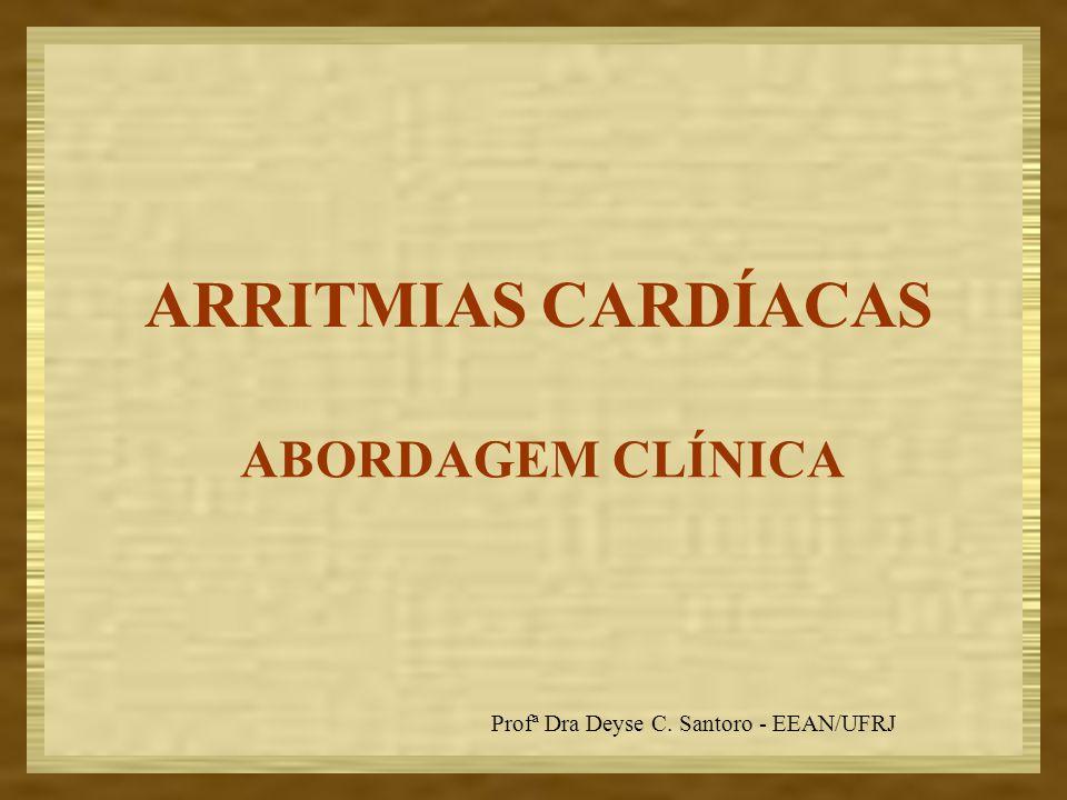 ARRITMIAS CARDÍACAS ABORDAGEM CLÍNICA