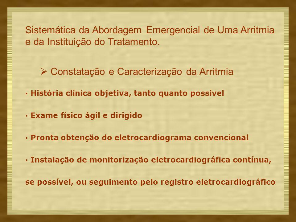  Constatação e Caracterização da Arritmia