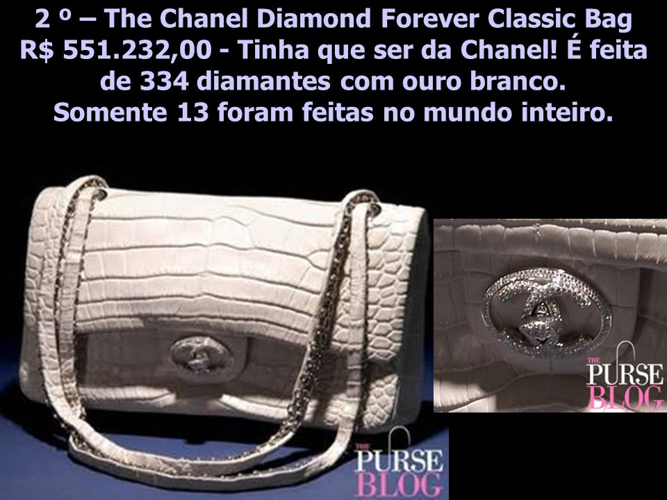 2 º – The Chanel Diamond Forever Classic Bag R$ 551