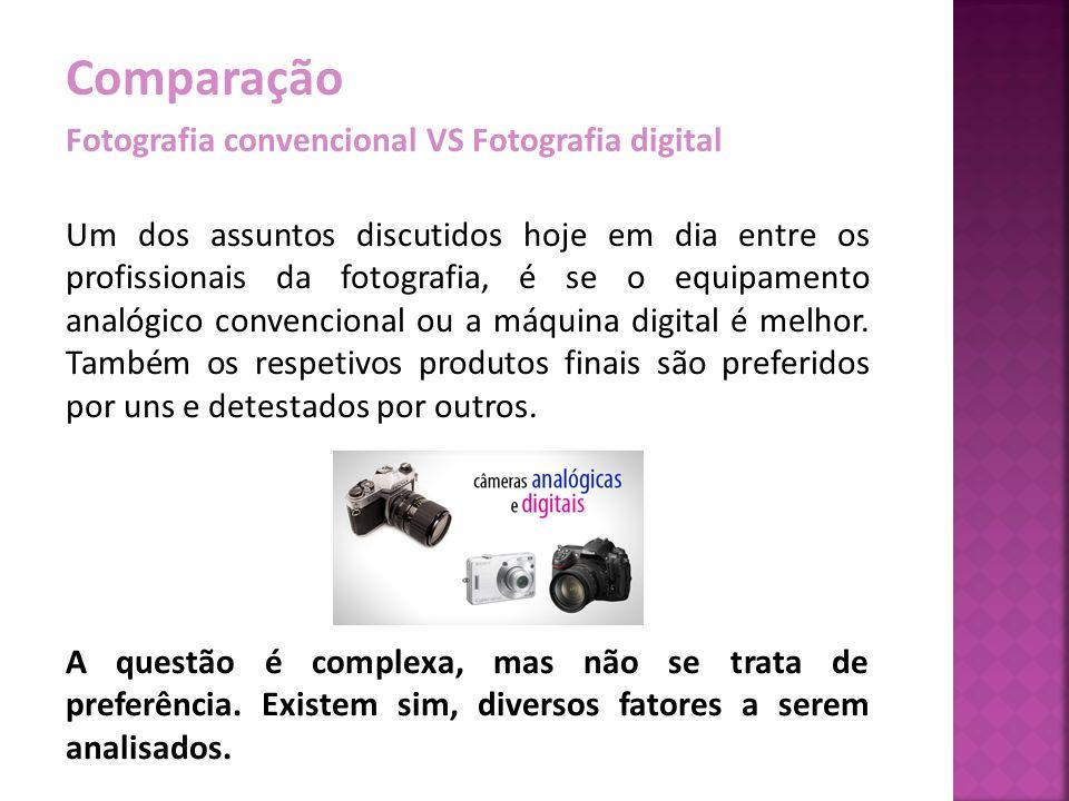 Comparação Fotografia convencional VS Fotografia digital