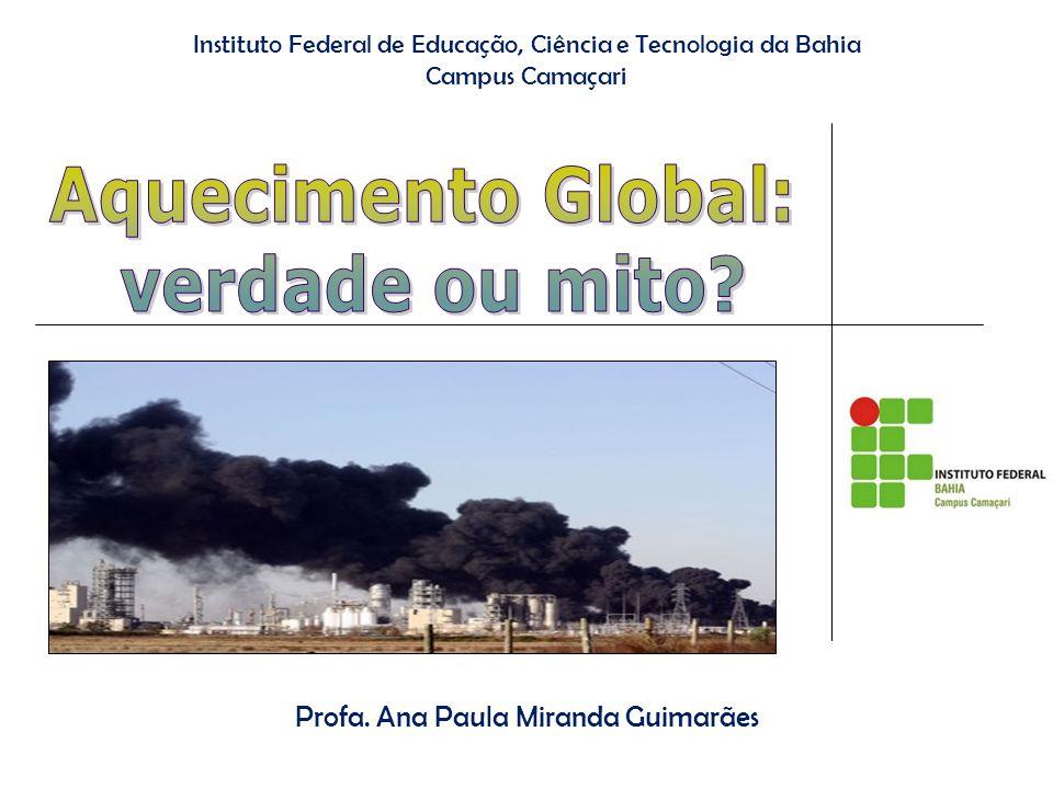 Aquecimento Global: verdade ou mito
