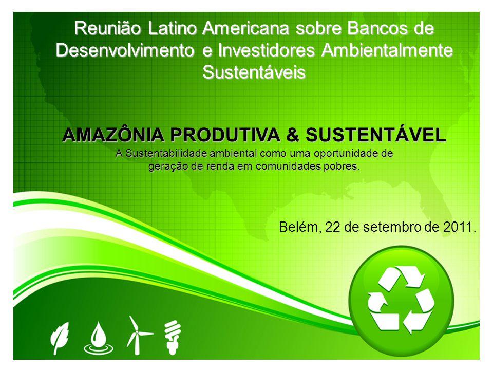 AMAZÔNIA PRODUTIVA & SUSTENTÁVEL