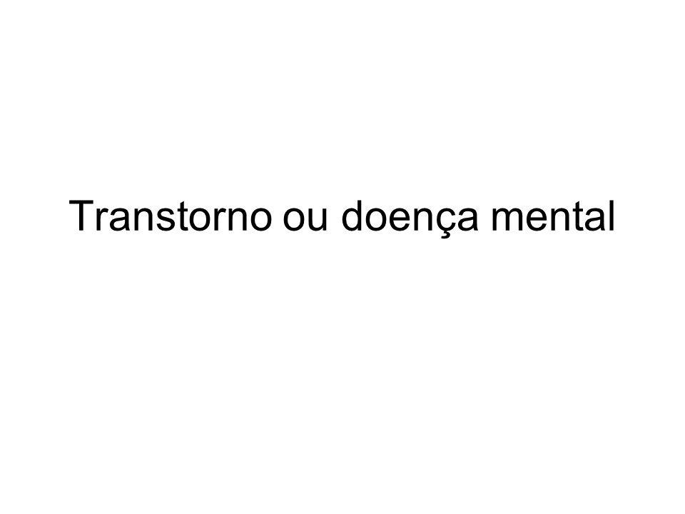Transtorno ou doença mental
