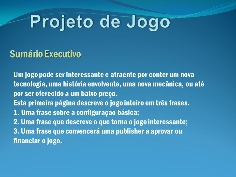Projeto de Jogo Sumário Executivo