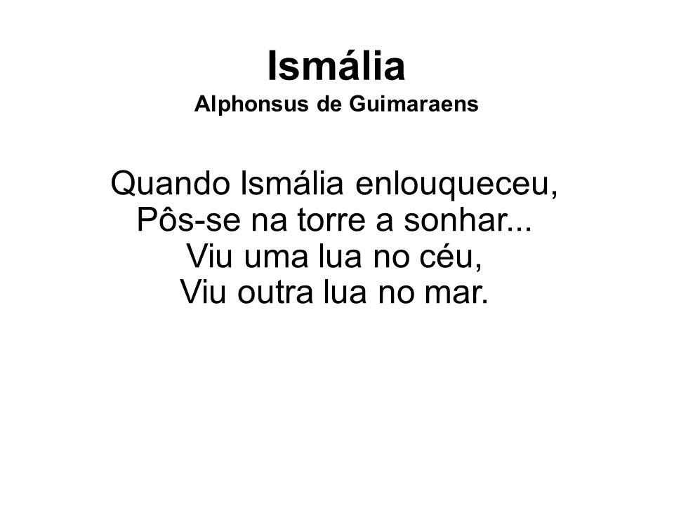 Ismália Alphonsus de Guimaraens