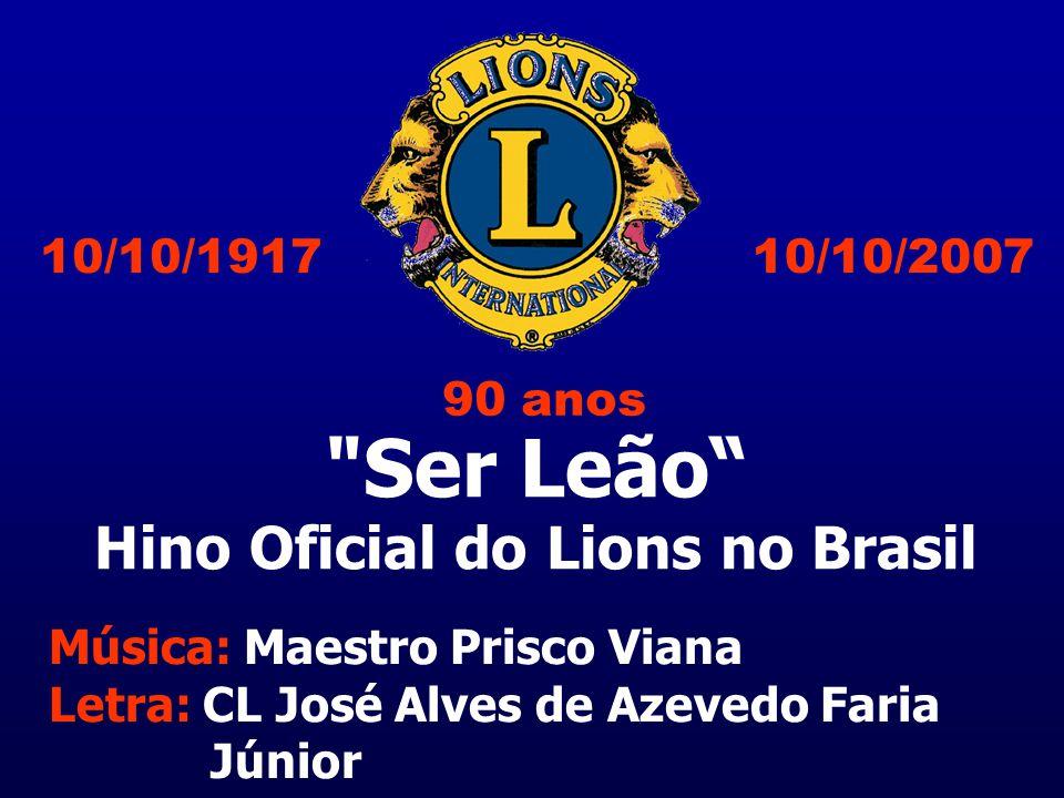 Hino Oficial do Lions no Brasil