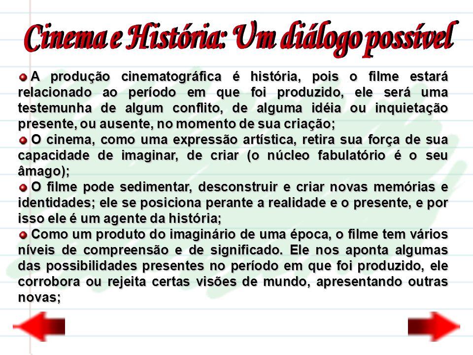 Cinema e História: Um diálogo possível