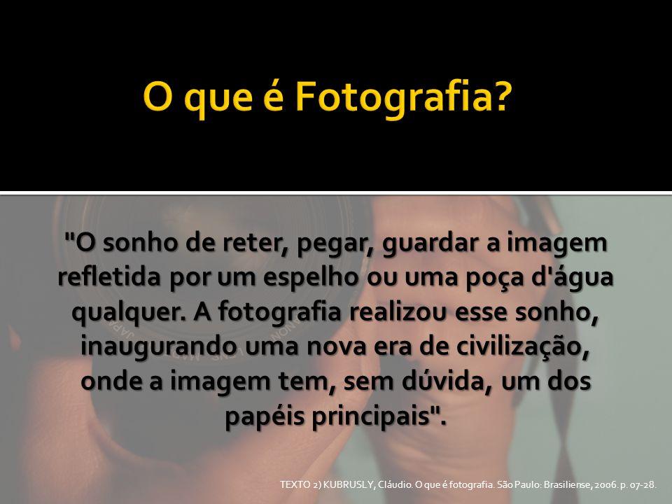 O que é Fotografia