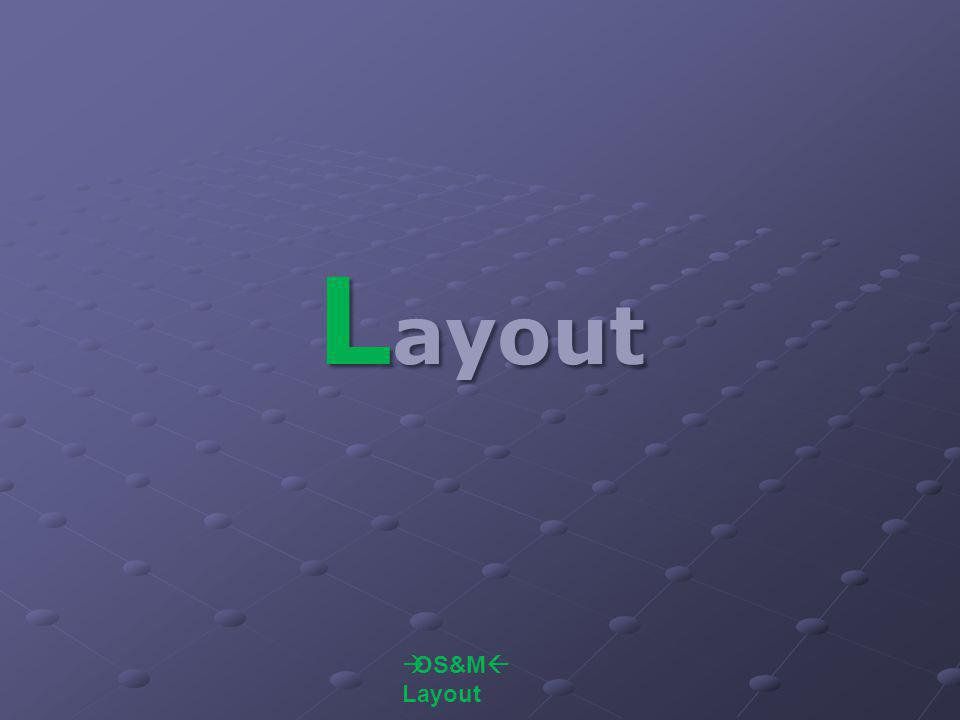 Layout OS&M Layout