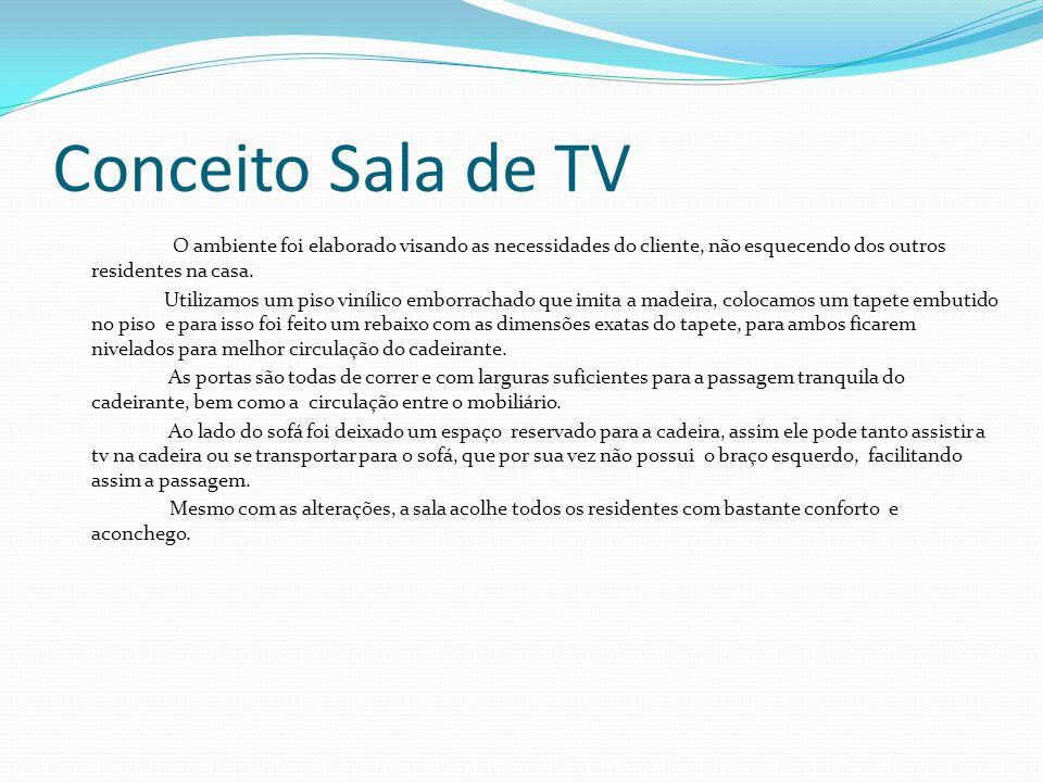 Conceito Sala de TV O ambiente foi elaborado visando as necessidades do cliente, não esquecendo dos outros residentes na casa.