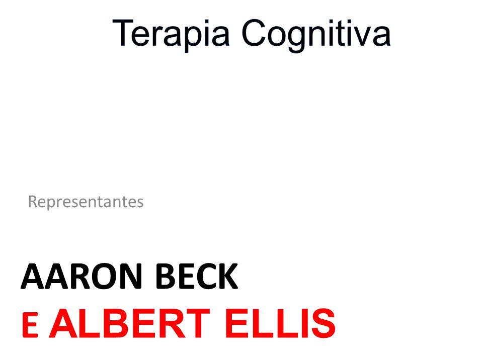 Terapia Cognitiva Representantes Aaron Beck E Albert Ellis