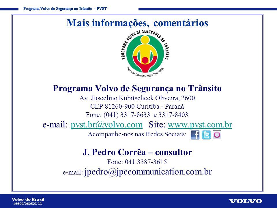 Programa Volvo de Segurança no Trânsito - PVST