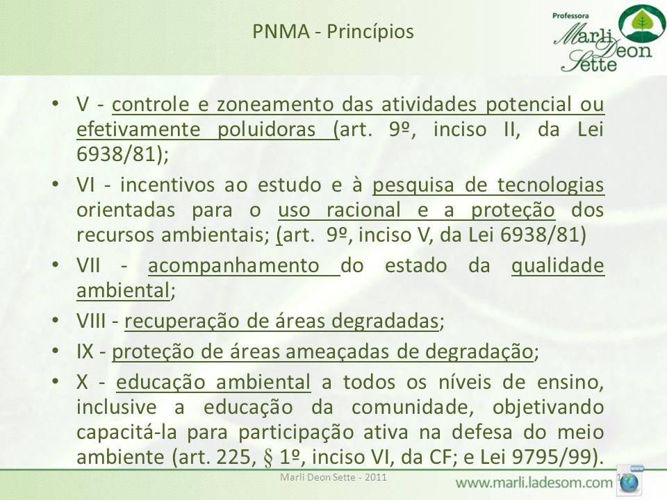 VII - acompanhamento do estado da qualidade ambiental;