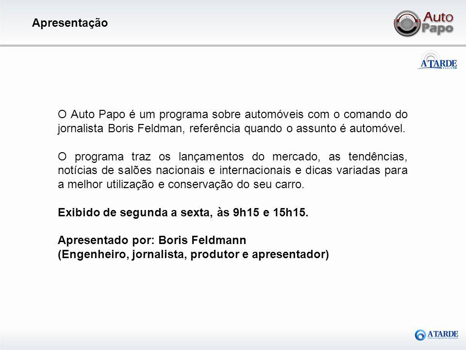 Apresentação O Auto Papo é um programa sobre automóveis com o comando do jornalista Boris Feldman, referência quando o assunto é automóvel.