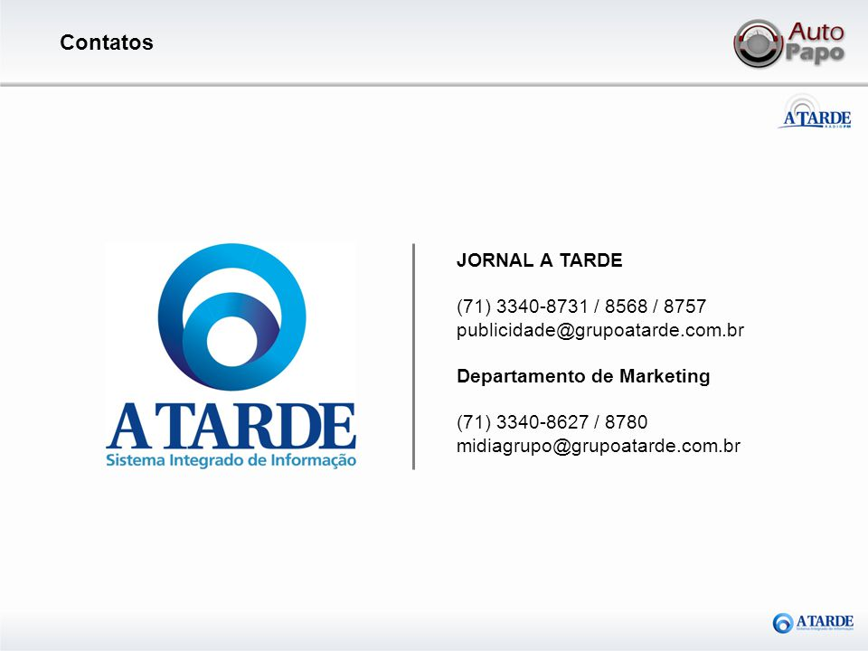 Contatos JORNAL A TARDE (71) 3340-8731 / 8568 / 8757