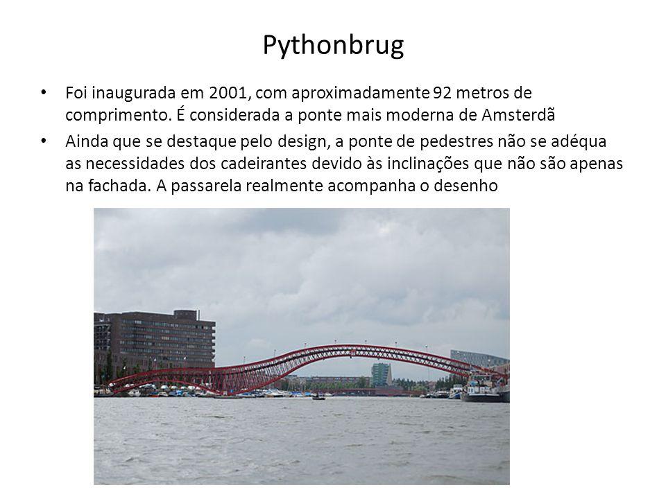 Pythonbrug Foi inaugurada em 2001, com aproximadamente 92 metros de comprimento. É considerada a ponte mais moderna de Amsterdã.