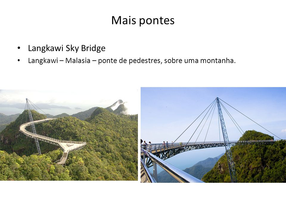 Mais pontes Langkawi Sky Bridge