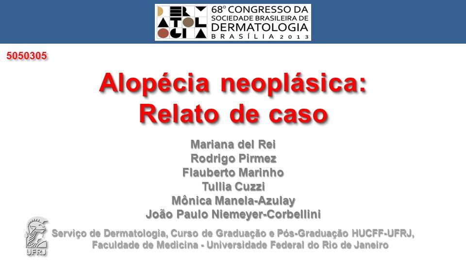 Alopécia neoplásica: Relato de caso