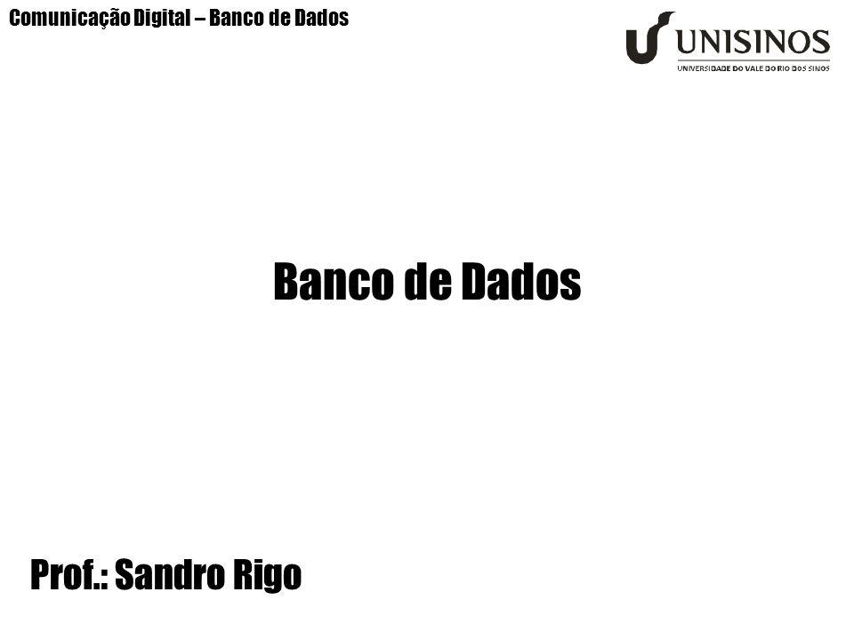 Comunicação Digital – Banco de Dados