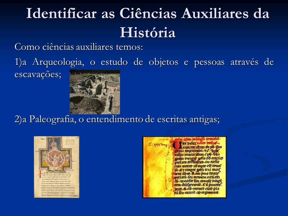 Identificar as Ciências Auxiliares da História