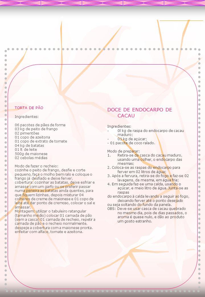 DOCE DE ENDOCARPO DE CACAU
