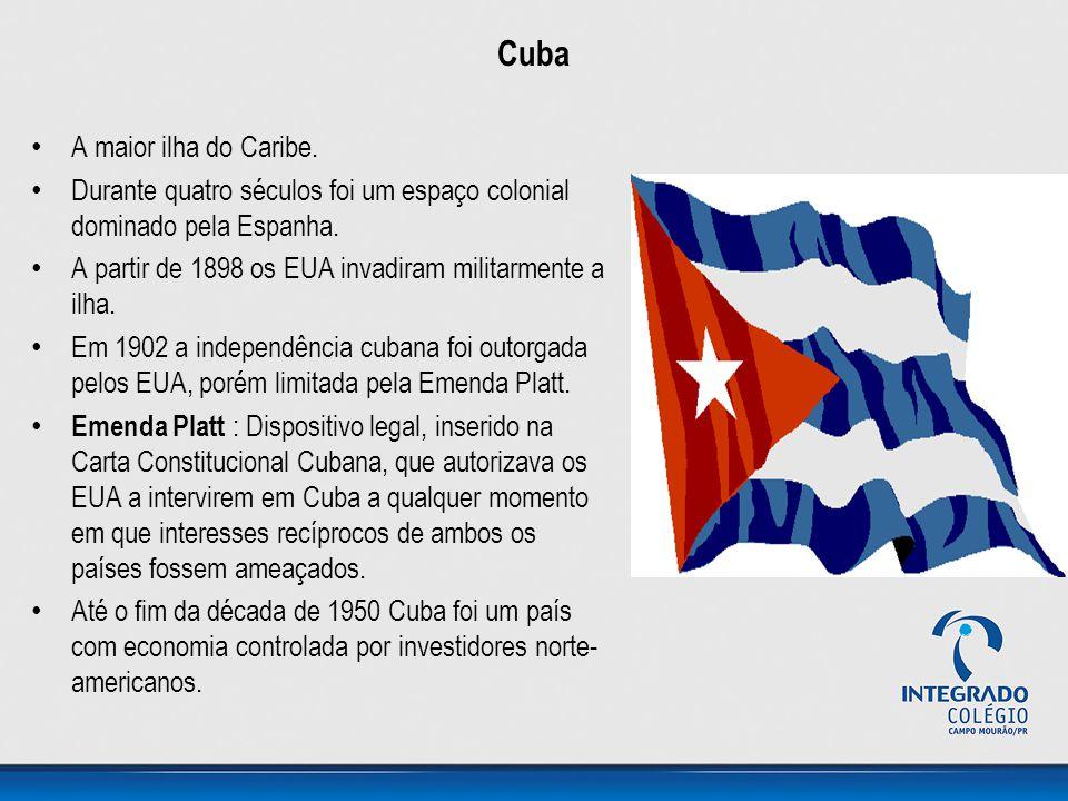 Cuba A maior ilha do Caribe.