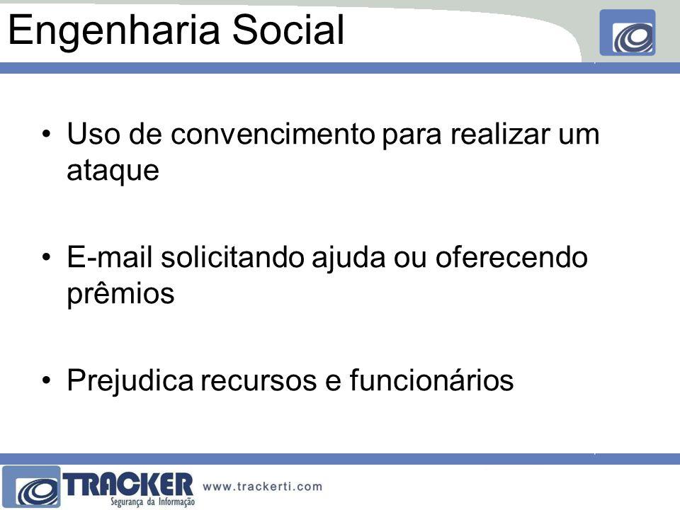 Engenharia Social Uso de convencimento para realizar um ataque