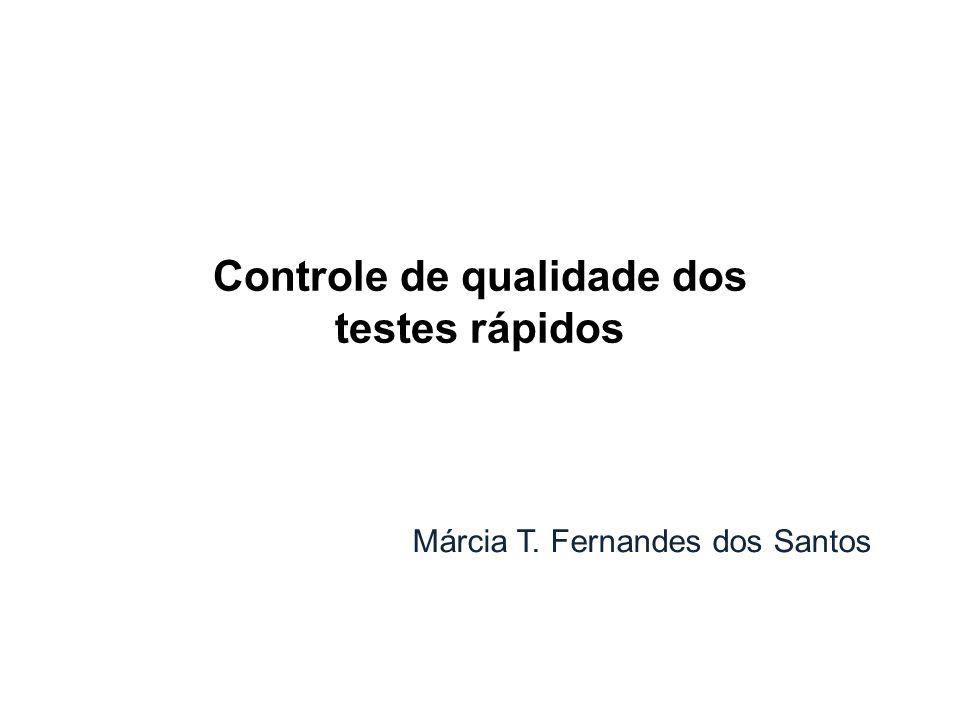 Controle de qualidade dos testes rápidos