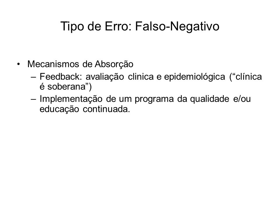 Tipo de Erro: Falso-Negativo