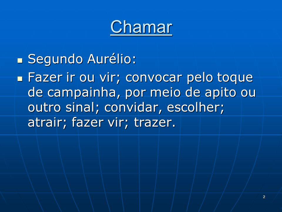 Chamar Segundo Aurélio:
