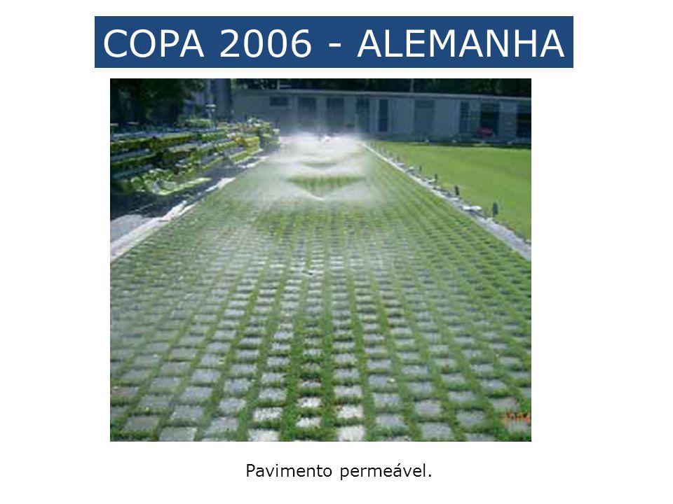 COPA 2006 - ALEMANHA Pavimento permeável.