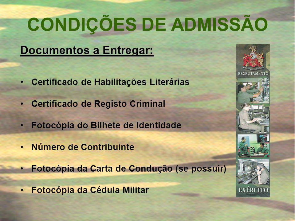 CONDIÇÕES DE ADMISSÃO Documentos a Entregar: