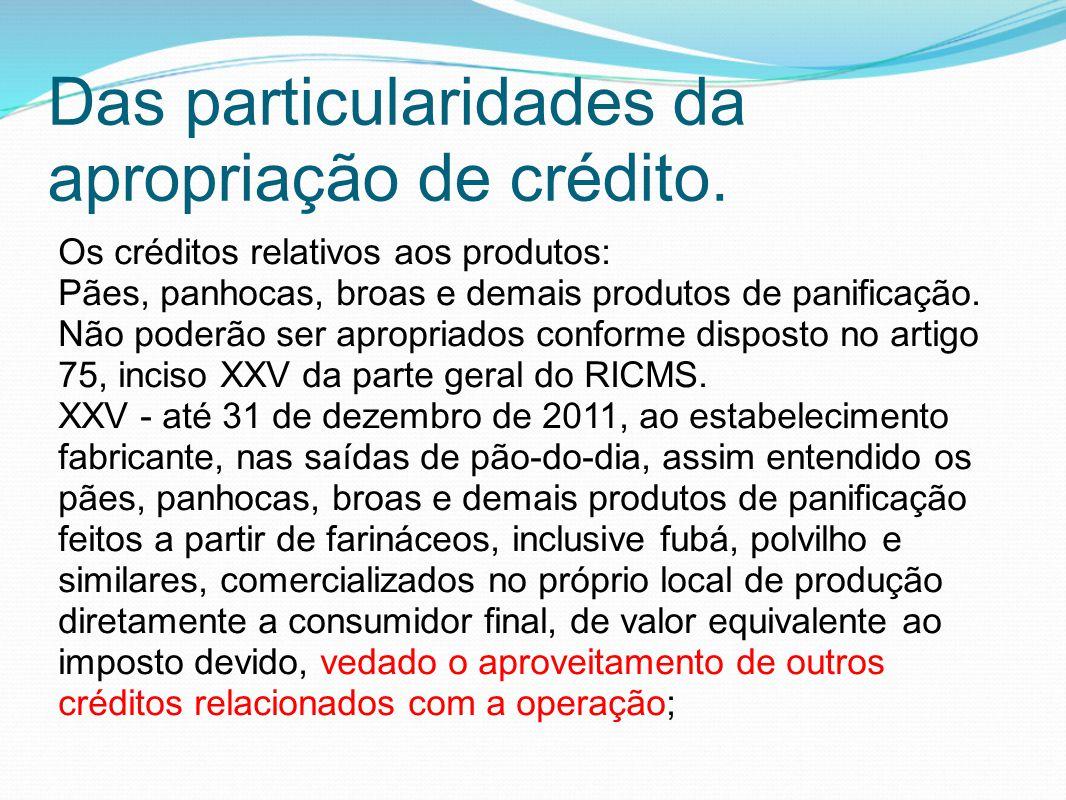 Das particularidades da apropriação de crédito.
