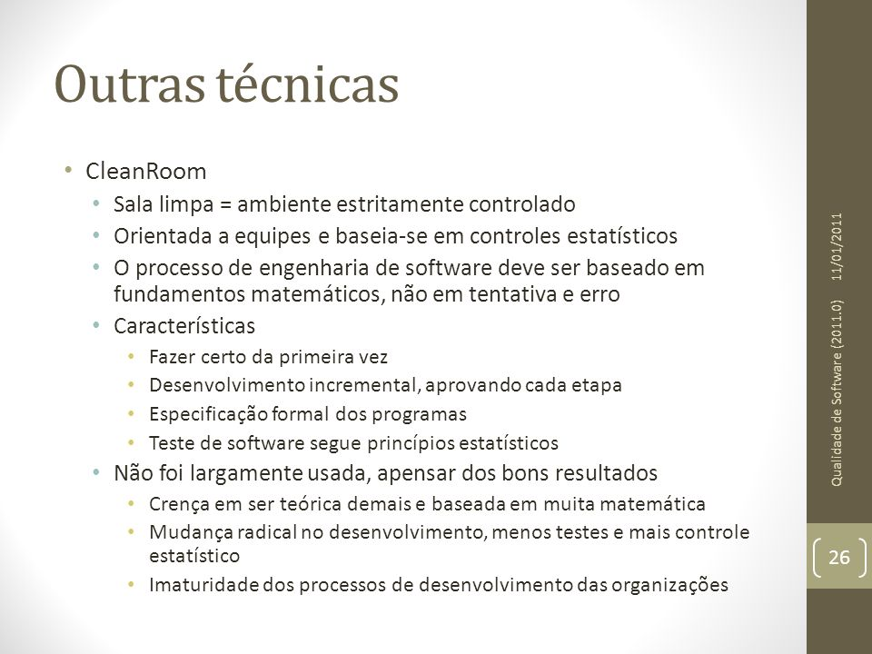 Outras técnicas CleanRoom
