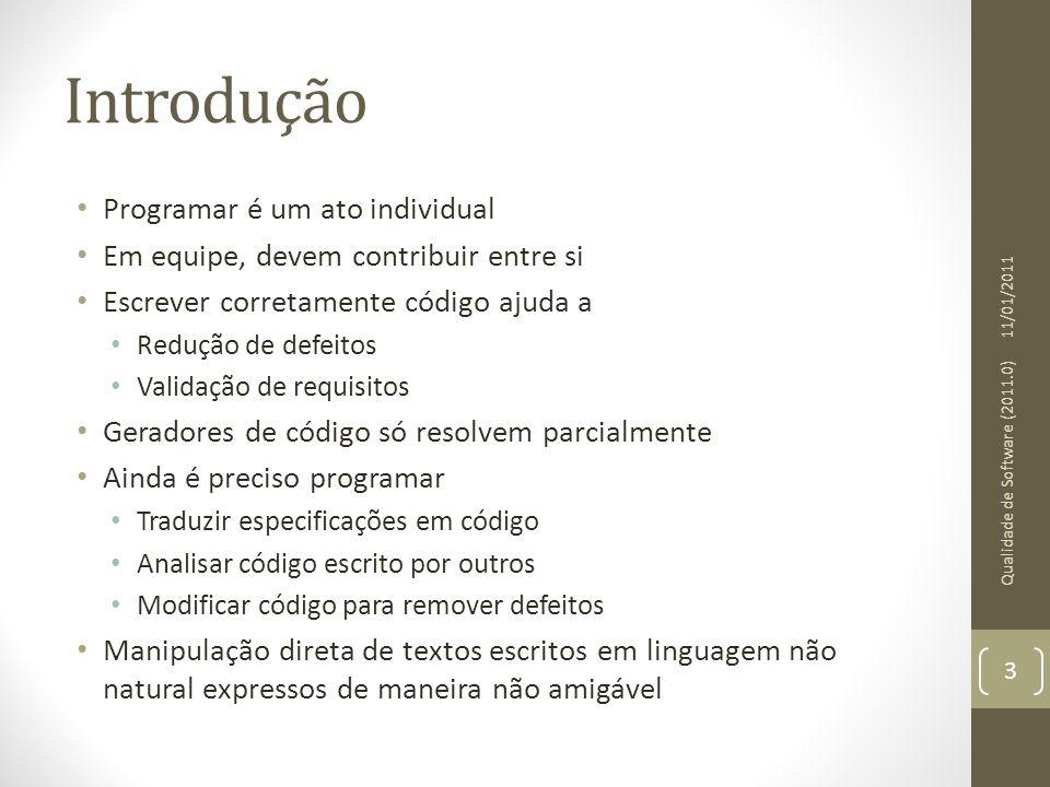 Introdução Programar é um ato individual