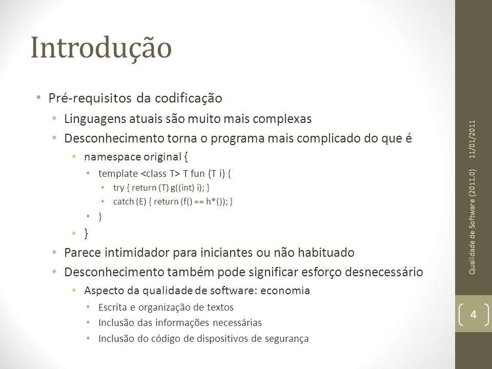 Introdução Pré-requisitos da codificação