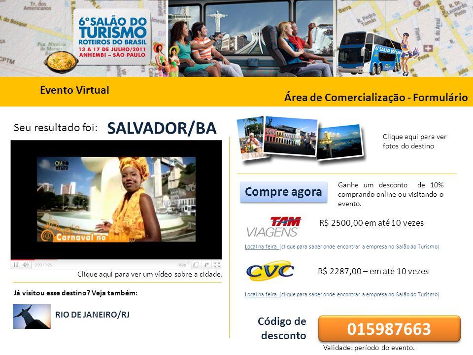 SALVADOR/BA 015987663 Compre agora Evento Virtual