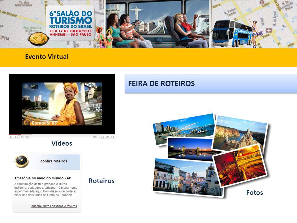 Evento Virtual Vídeos Fotos Roteiros FEIRA DE ROTEIROS