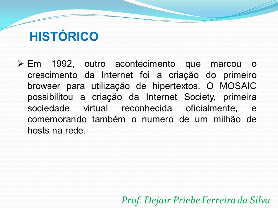 HISTÓRICO Prof. Dejair Priebe Ferreira da Silva