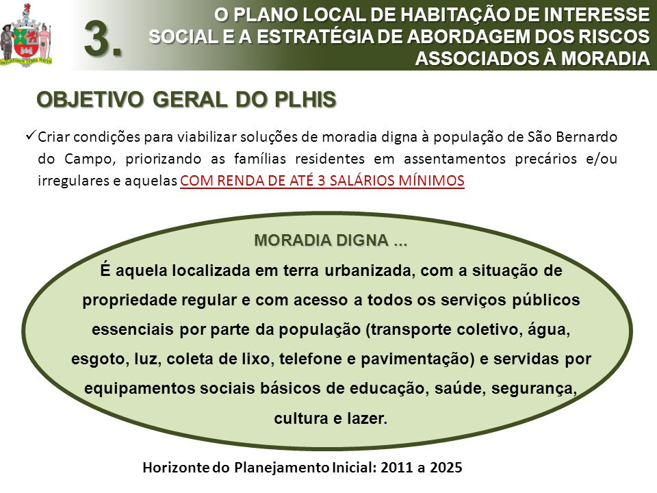3. OBJETIVO GERAL DO PLHIS