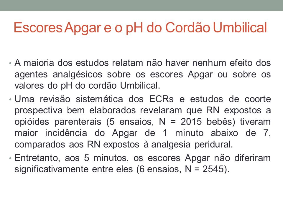 Escores Apgar e o pH do Cordão Umbilical