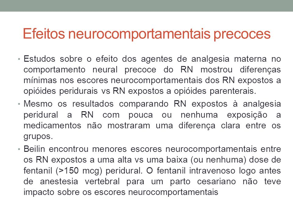 Efeitos neurocomportamentais precoces