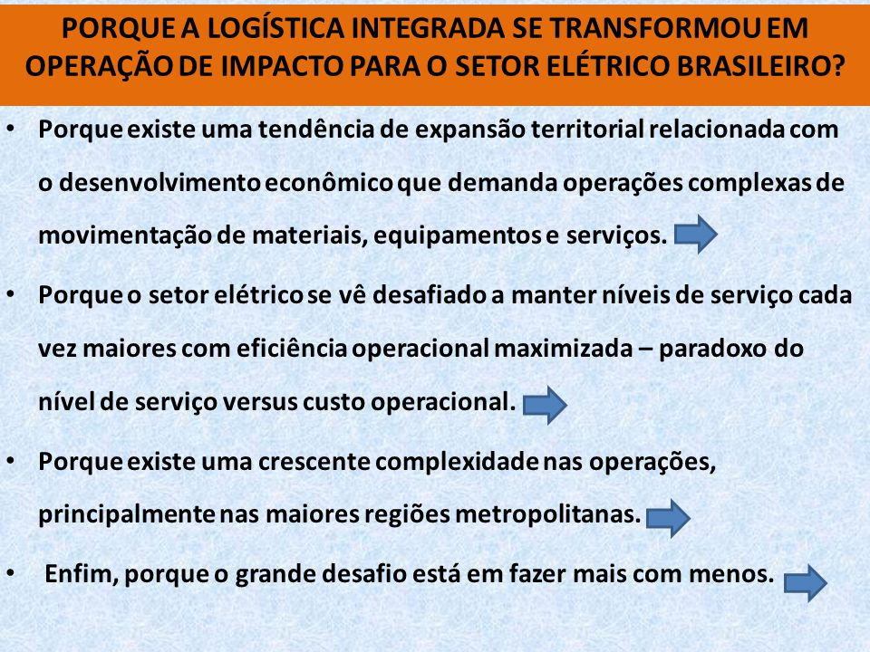 PORQUE A LOGÍSTICA INTEGRADA SE TRANSFORMOU EM OPERAÇÃO DE IMPACTO PARA O SETOR ELÉTRICO BRASILEIRO