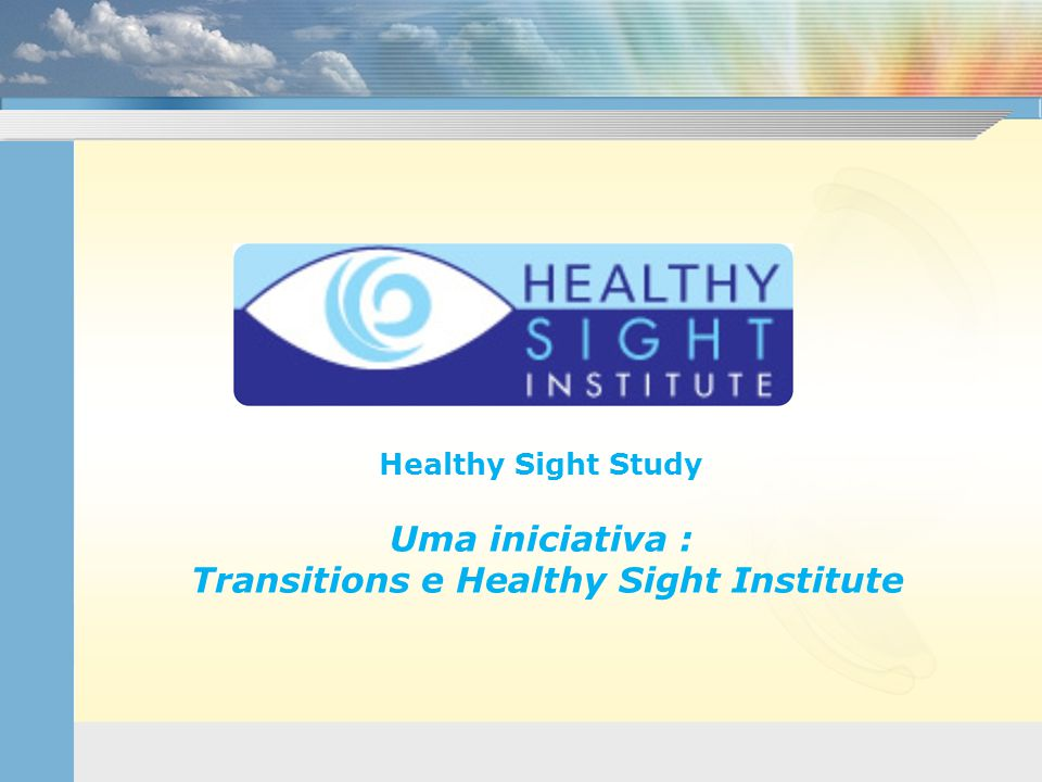 Transitions e Healthy Sight Institute