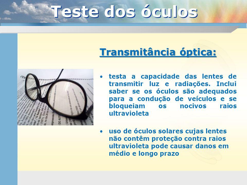 Teste dos óculos Transmitância óptica:
