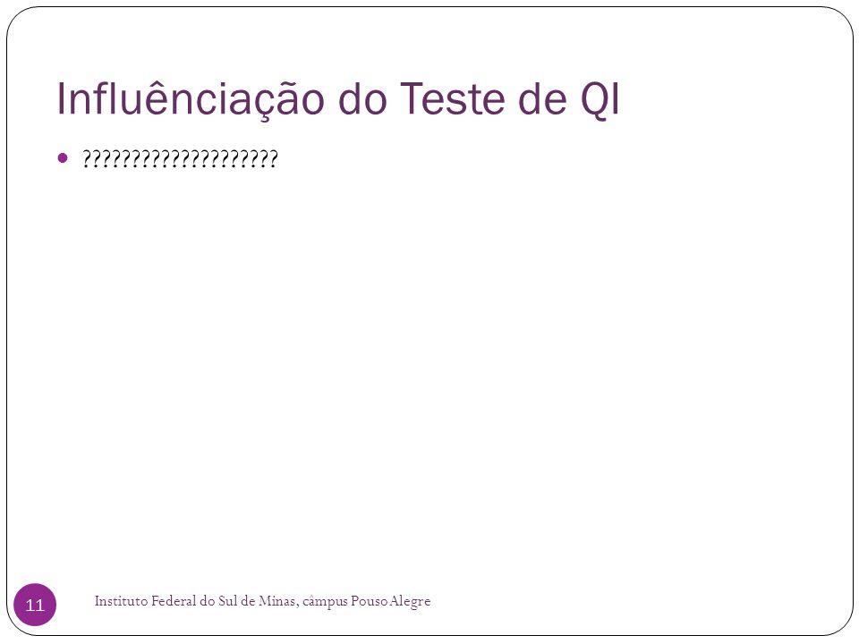 Influênciação do Teste de QI
