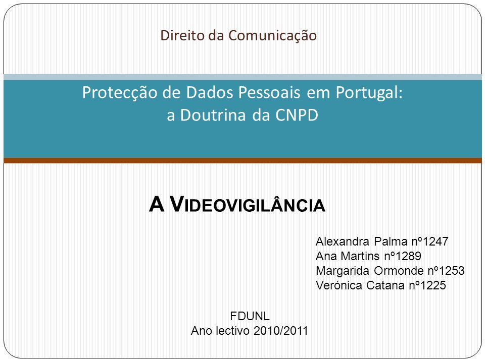 Protecção de Dados Pessoais em Portugal: a Doutrina da CNPD