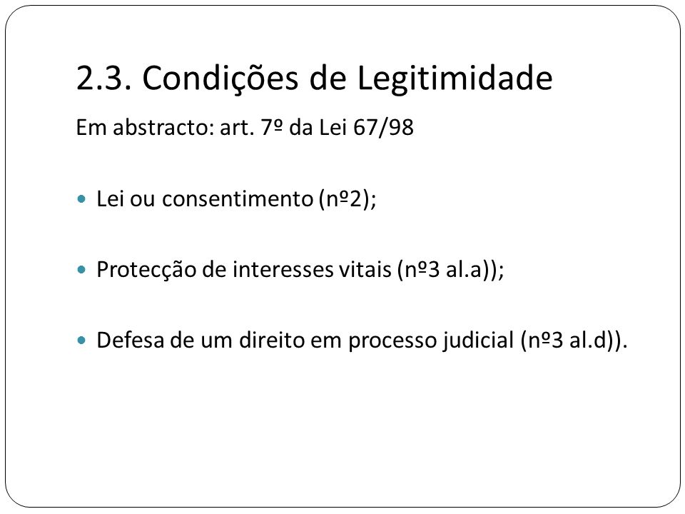 2.3. Condições de Legitimidade
