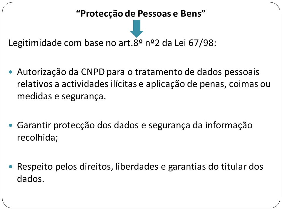 Protecção de Pessoas e Bens