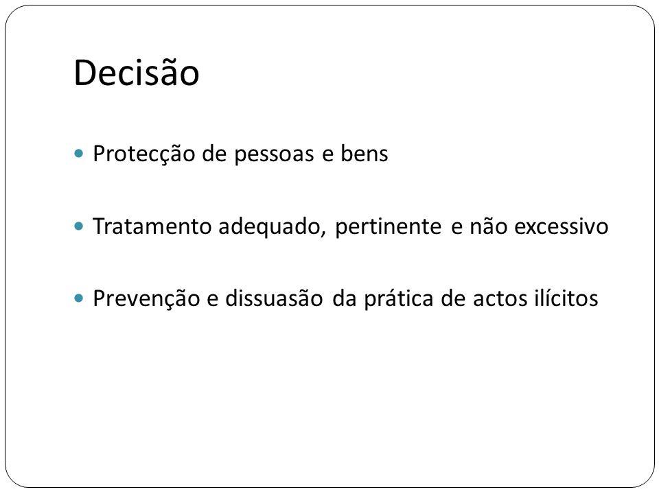 Decisão Protecção de pessoas e bens